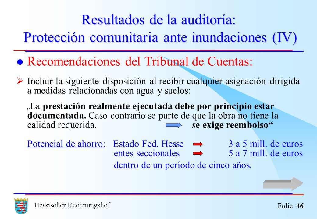 Resultados de la auditoría: Protección comunitaria ante inundaciones (IV)