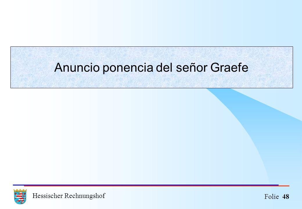 Anuncio ponencia del señor Graefe