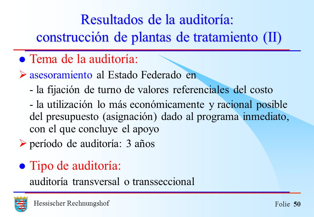 Resultados de la auditoría: construcción de plantas de tratamiento (II)