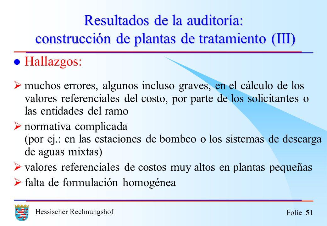 Resultados de la auditoría: construcción de plantas de tratamiento (III)