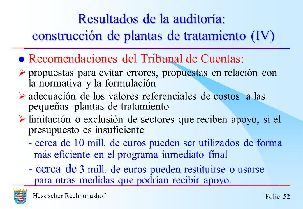 Resultados de la auditoría: construcción de plantas de tratamiento (IV)
