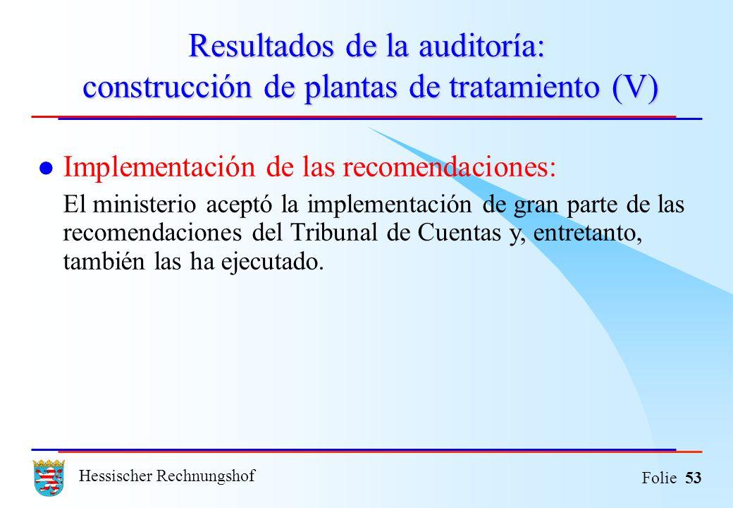 Resultados de la auditoría: construcción de plantas de tratamiento (V)