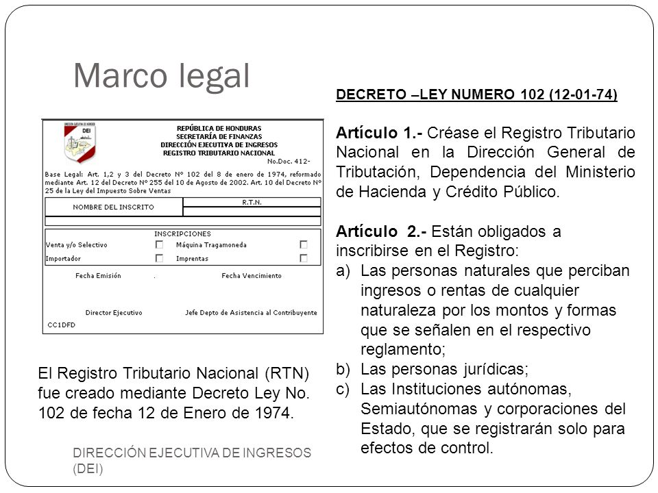 Marco legal DECRETO –LEY NUMERO 102 (12-01-74)