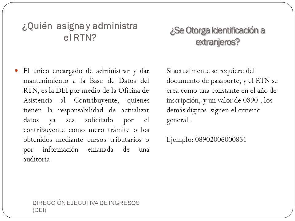 ¿Quién asigna y administra el RTN