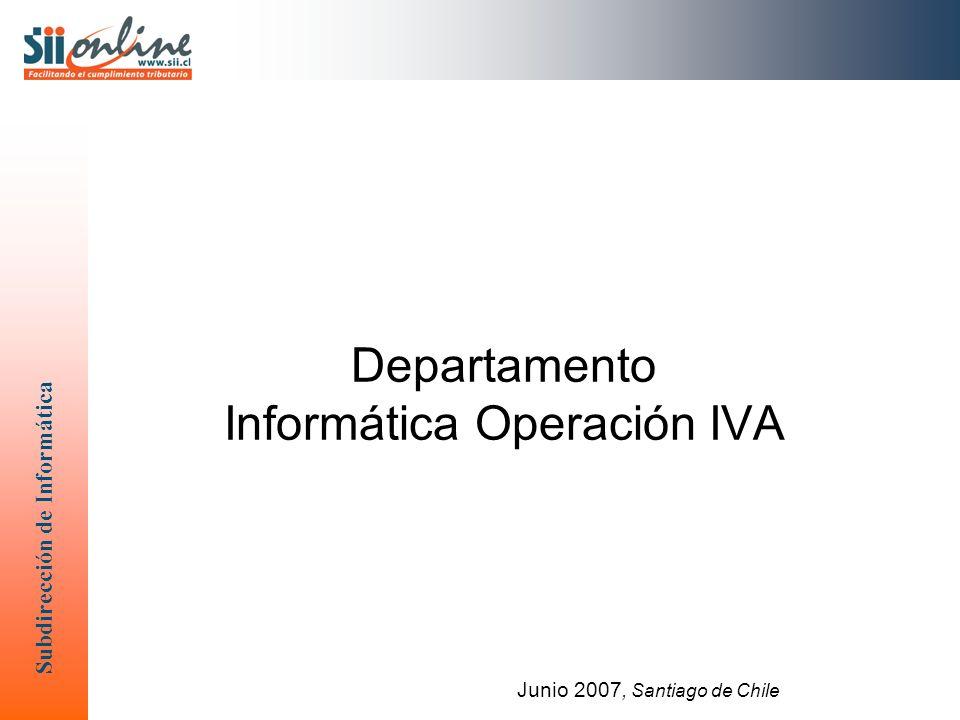 Departamento Informática Operación IVA Junio 2007, Santiago de Chile