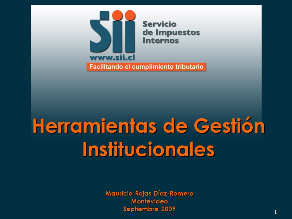 Herramientas de Gestión Institucionales Mauricio Rojas Díaz-Romero