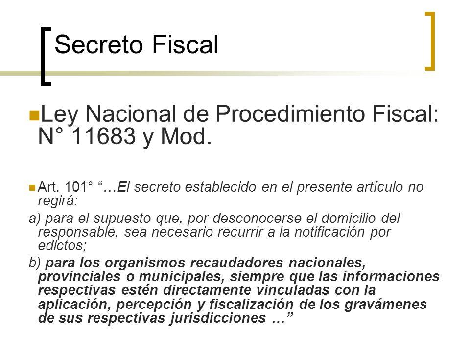 Secreto Fiscal Ley Nacional de Procedimiento Fiscal: N° 11683 y Mod.