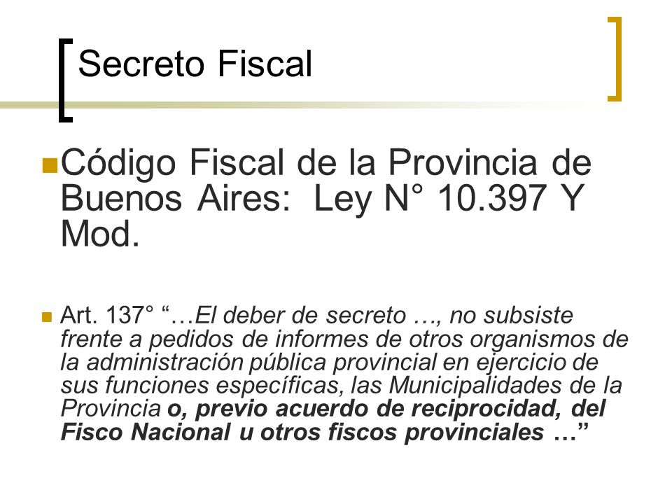 Código Fiscal de la Provincia de Buenos Aires: Ley N° 10.397 Y Mod.