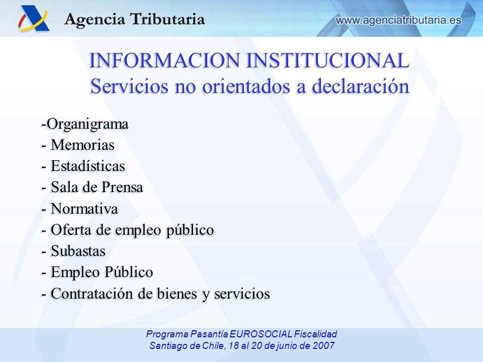 INFORMACION INSTITUCIONAL Servicios no orientados a declaración