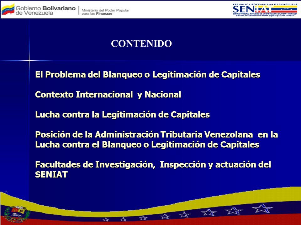 CONTENIDO El Problema del Blanqueo o Legitimación de Capitales