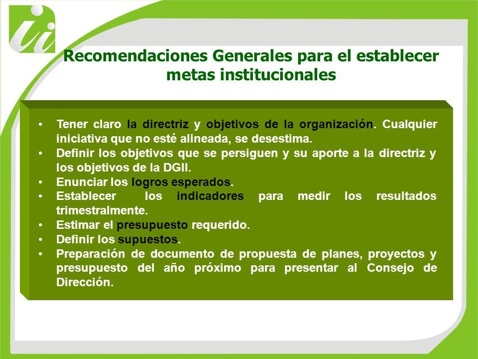 Recomendaciones Generales para el establecer metas institucionales
