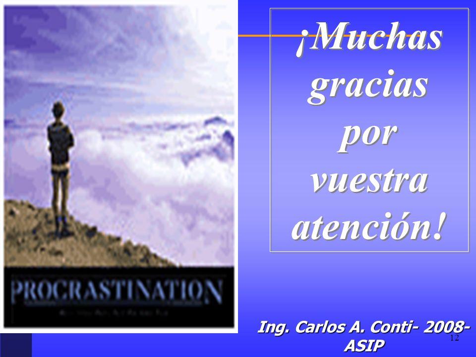 Ing. Carlos A. Conti- 2008-ASIP