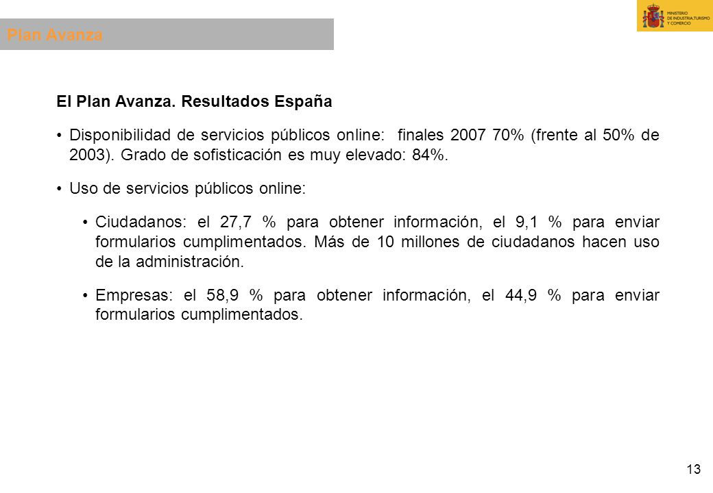Plan AvanzaEl Plan Avanza. Resultados España.