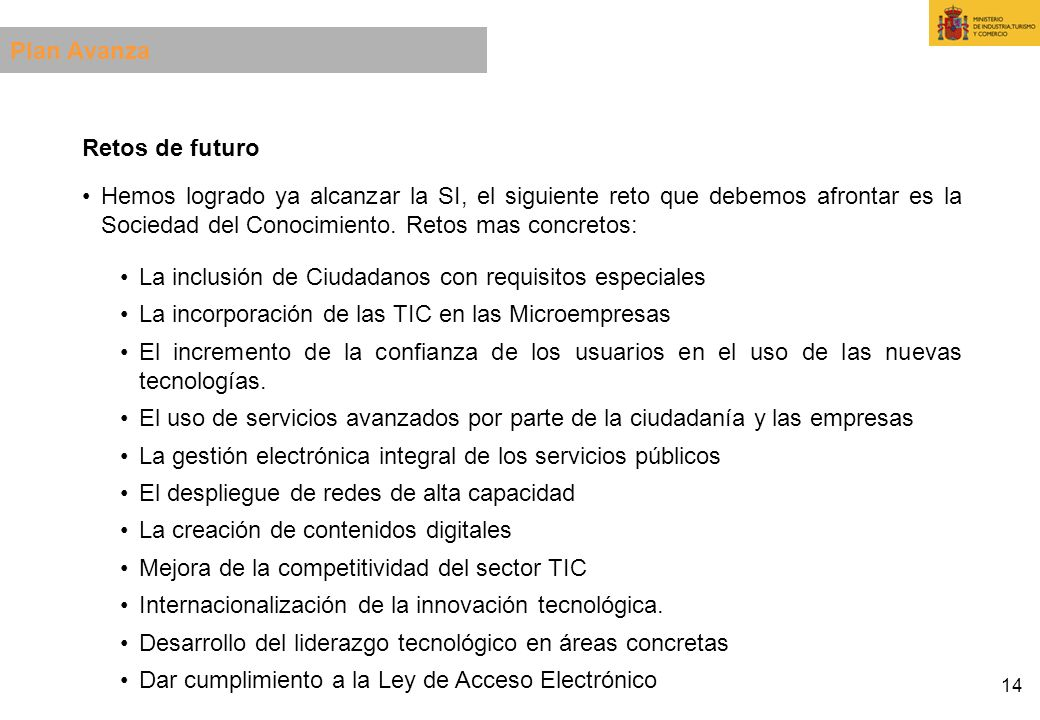 Plan AvanzaRetos de futuro.