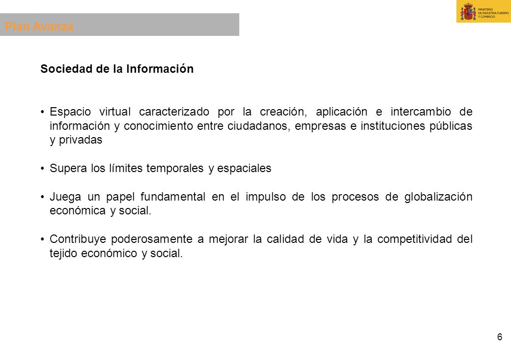 Plan Avanza Sociedad de la Información.