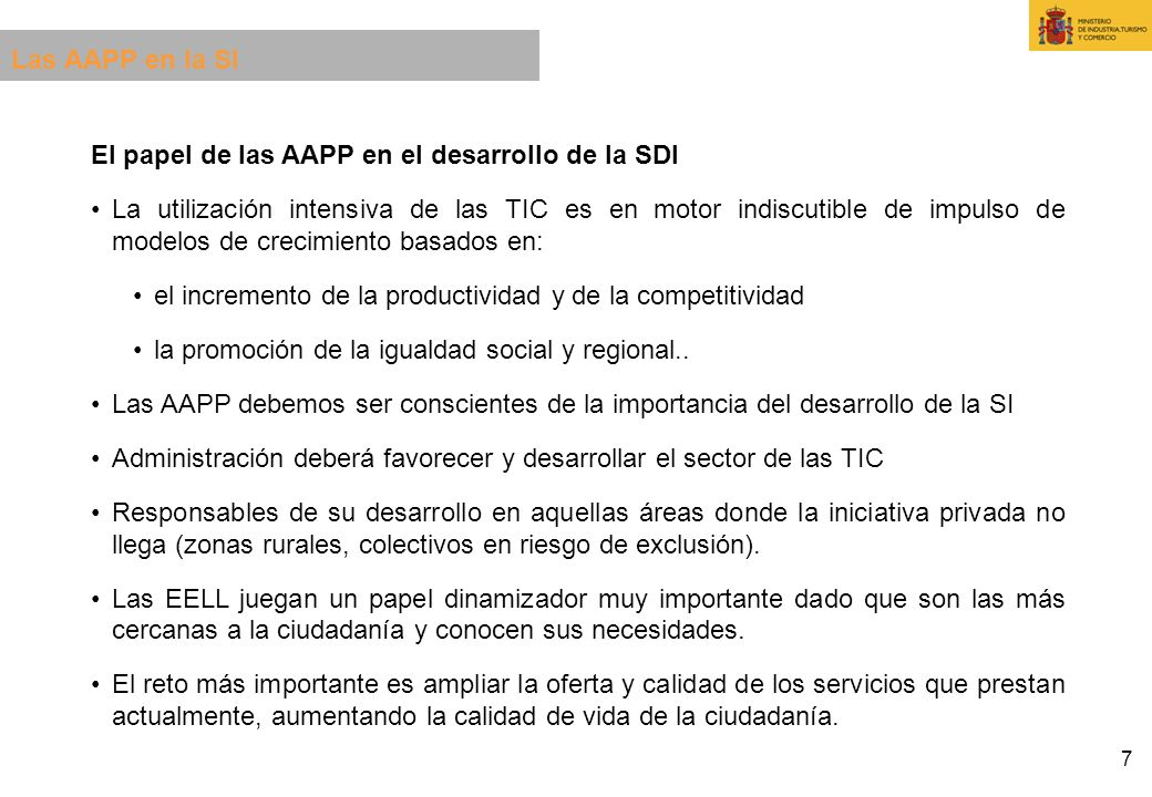 Las AAPP en la SI El papel de las AAPP en el desarrollo de la SDI.