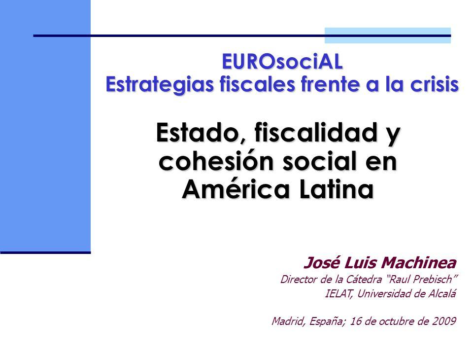 Estado, fiscalidad y cohesión social en América Latina