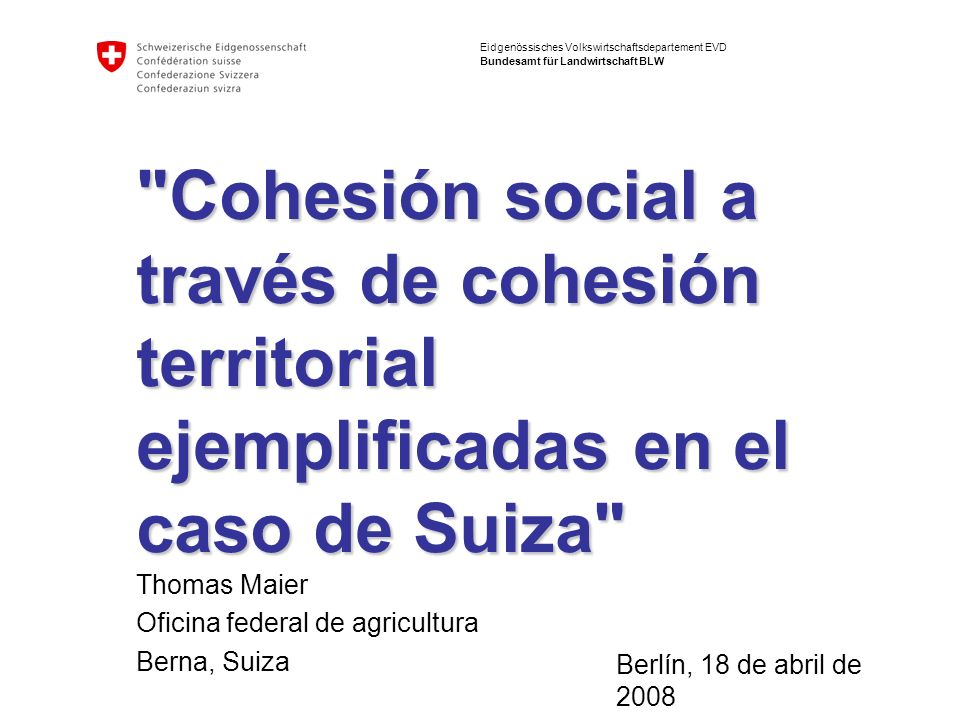 Cohesión social a través de cohesión territorial ejemplificadas en el caso de Suiza