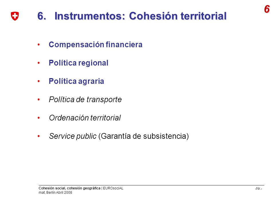 6. Instrumentos: Cohesión territorial