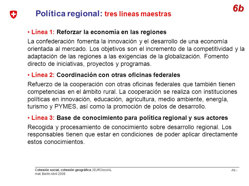 6b Política regional: tres líneas maestras