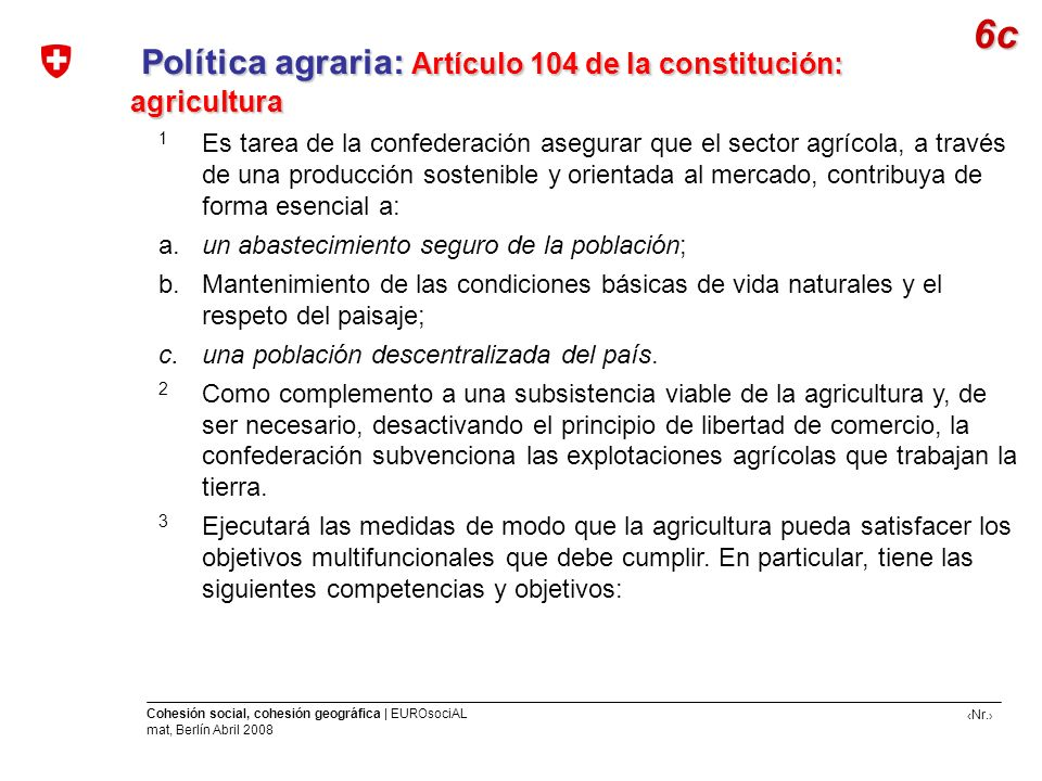Política agraria: Artículo 104 de la constitución: agricultura