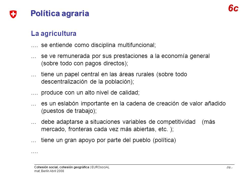 6c Política agraria La agricultura