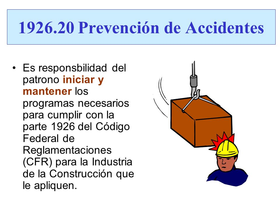 1926.20 Prevención de Accidentes