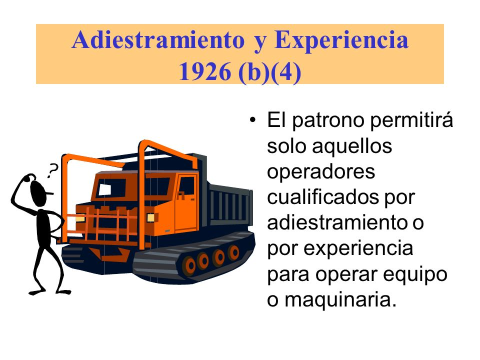 Adiestramiento y Experiencia 1926 (b)(4)