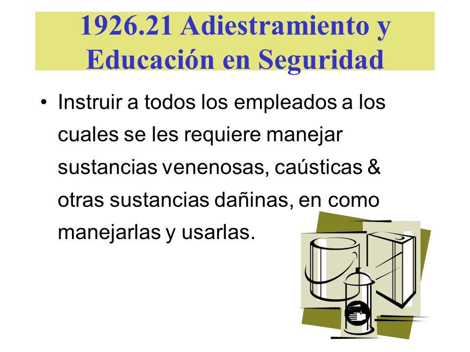 1926.21 Adiestramiento y Educación en Seguridad