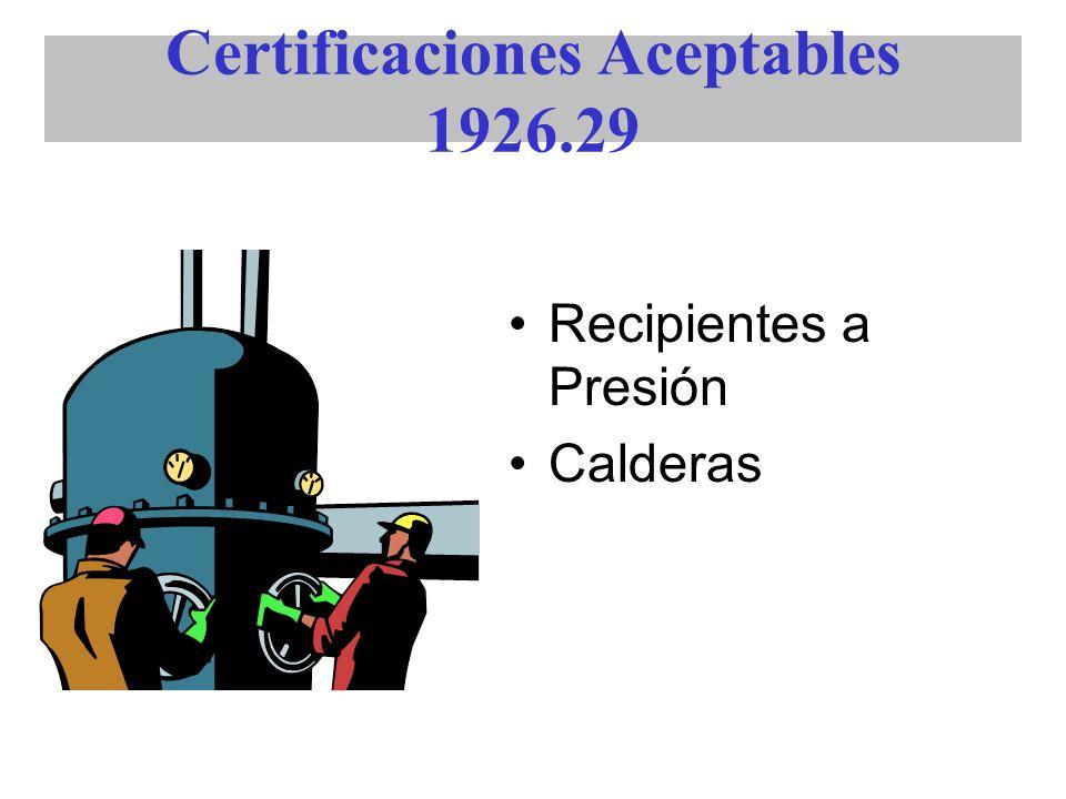 Certificaciones Aceptables 1926.29