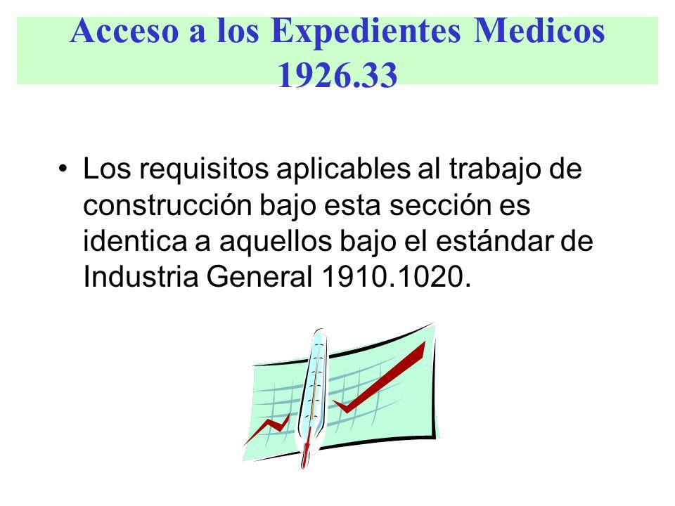 Acceso a los Expedientes Medicos 1926.33