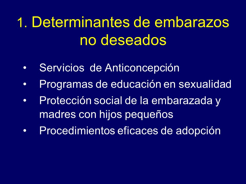 1. Determinantes de embarazos no deseados