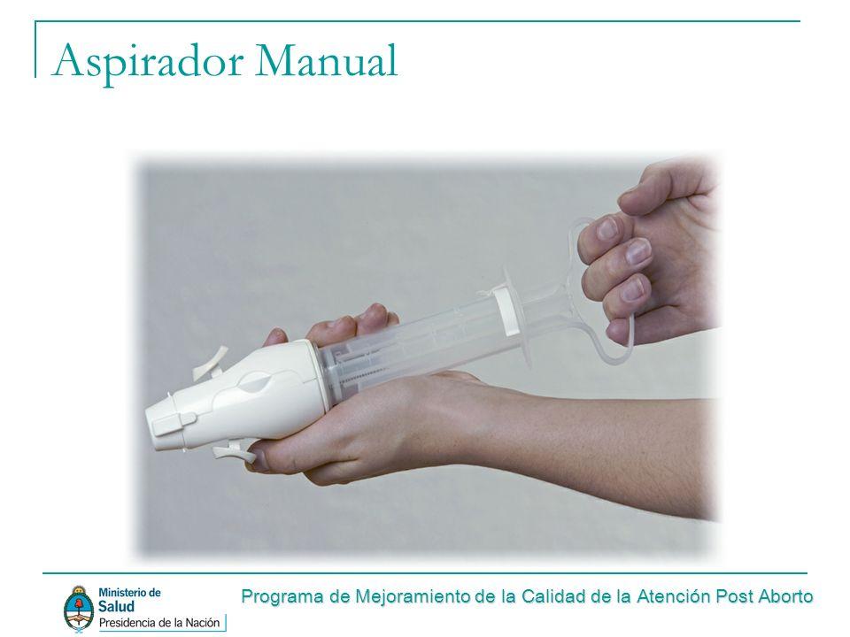 Aspirador Manual Programa de Mejoramiento de la Calidad de la Atención Post Aborto