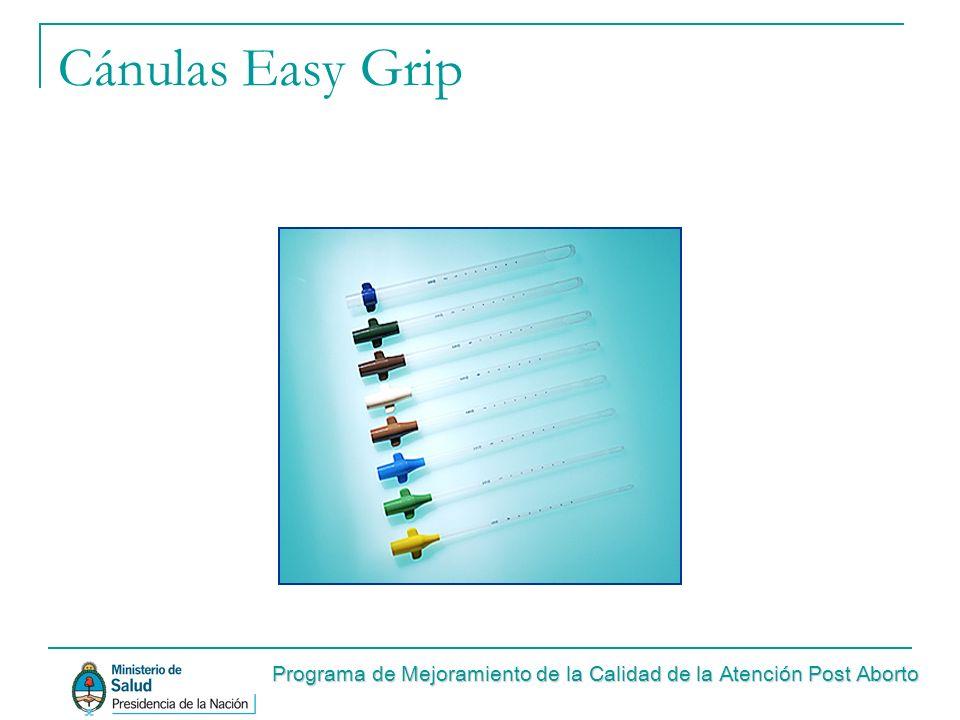 Cánulas Easy Grip Programa de Mejoramiento de la Calidad de la Atención Post Aborto