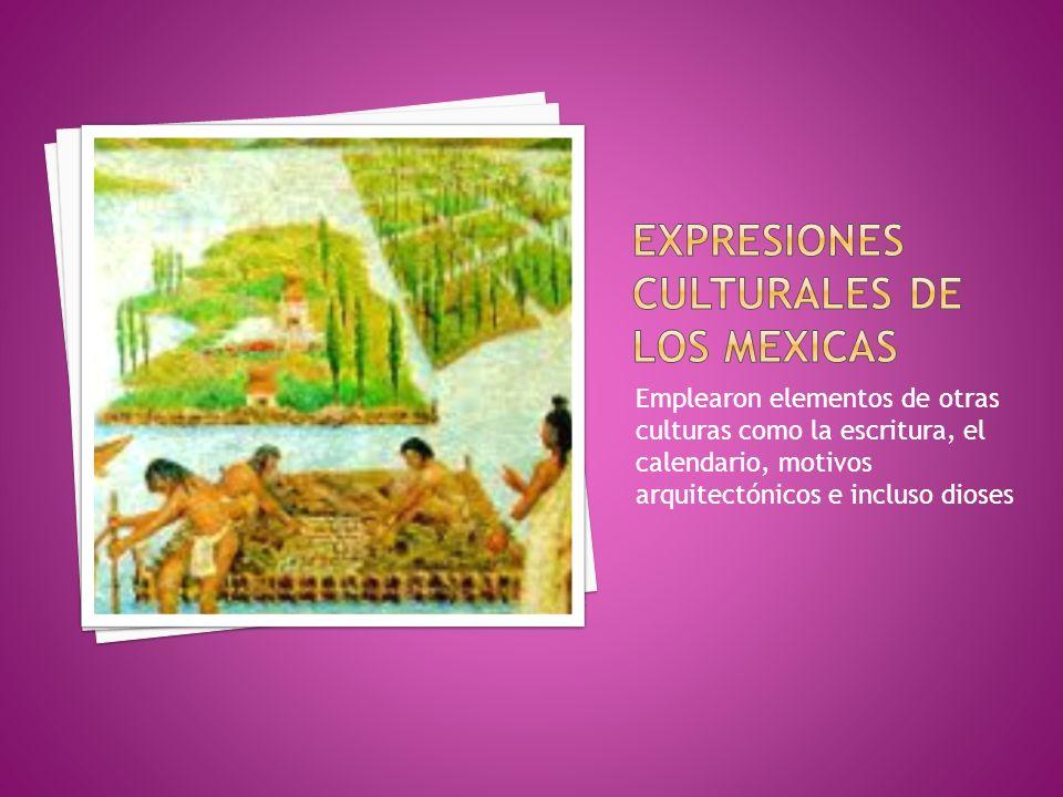 Expresiones culturales de los mexicas