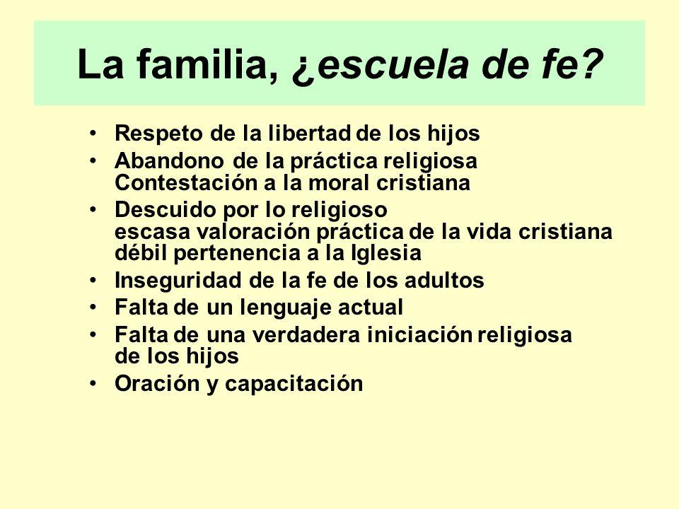 La familia, ¿escuela de fe