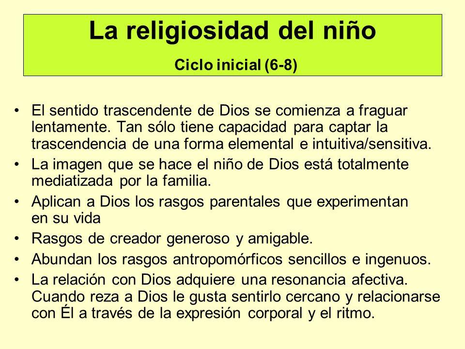 La religiosidad del niño Ciclo inicial (6-8)