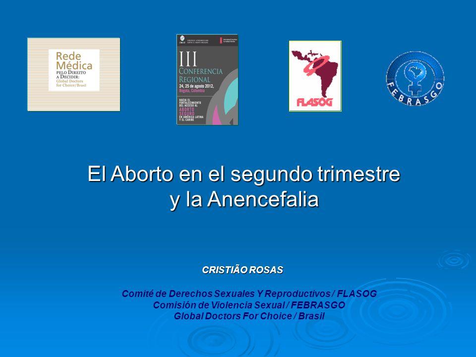 El Aborto en el segundo trimestre y la Anencefalia
