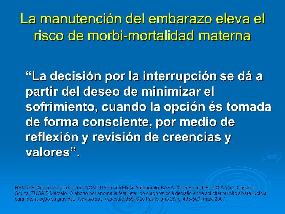 La manutención del embarazo eleva el risco de morbi-mortalidad materna