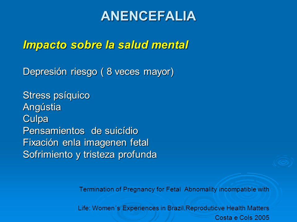 ANENCEFALIA Impacto sobre la salud mental