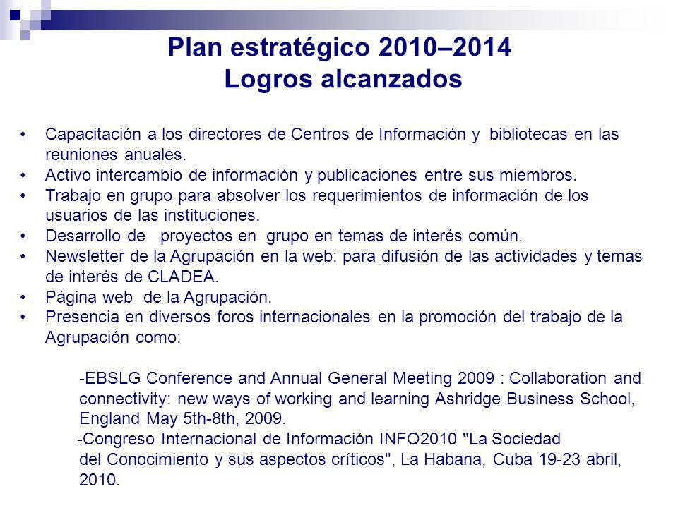 Plan estratégico 2010–2014 Logros alcanzados