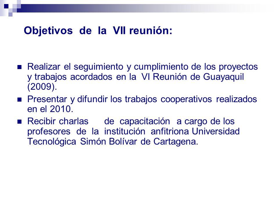 Objetivos de la VII reunión: