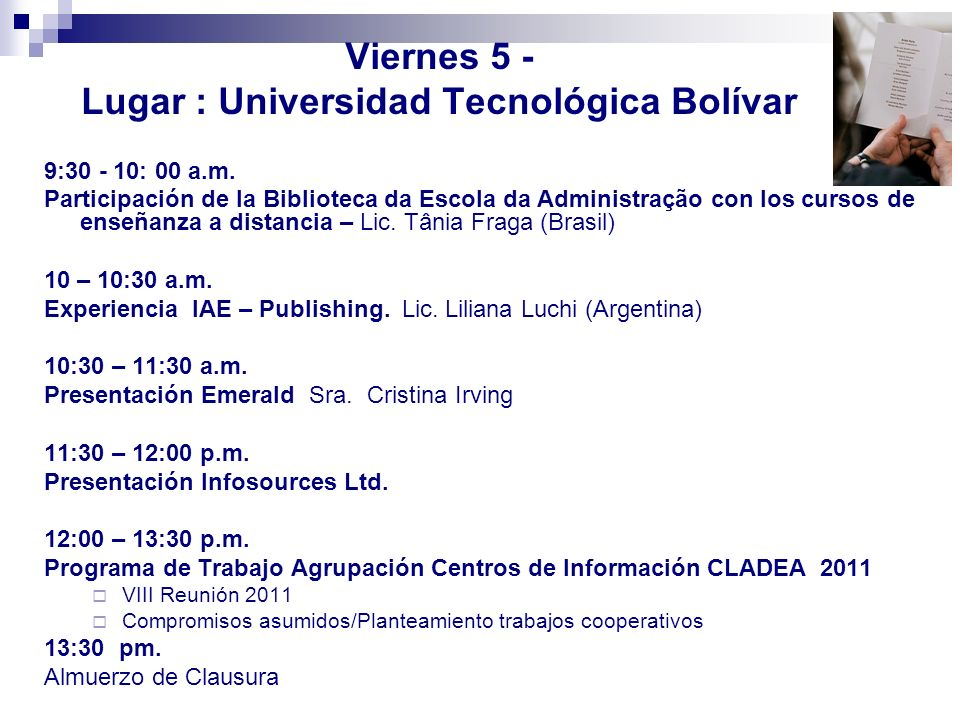 Viernes 5 - Lugar : Universidad Tecnológica Bolívar