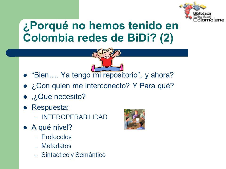 ¿Porqué no hemos tenido en Colombia redes de BiDi (2)