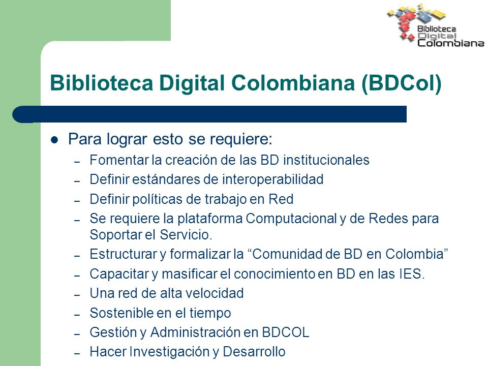 Biblioteca Digital Colombiana (BDCol)