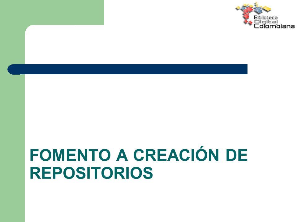 FOMENTO A CREACIÓN DE REPOSITORIOS