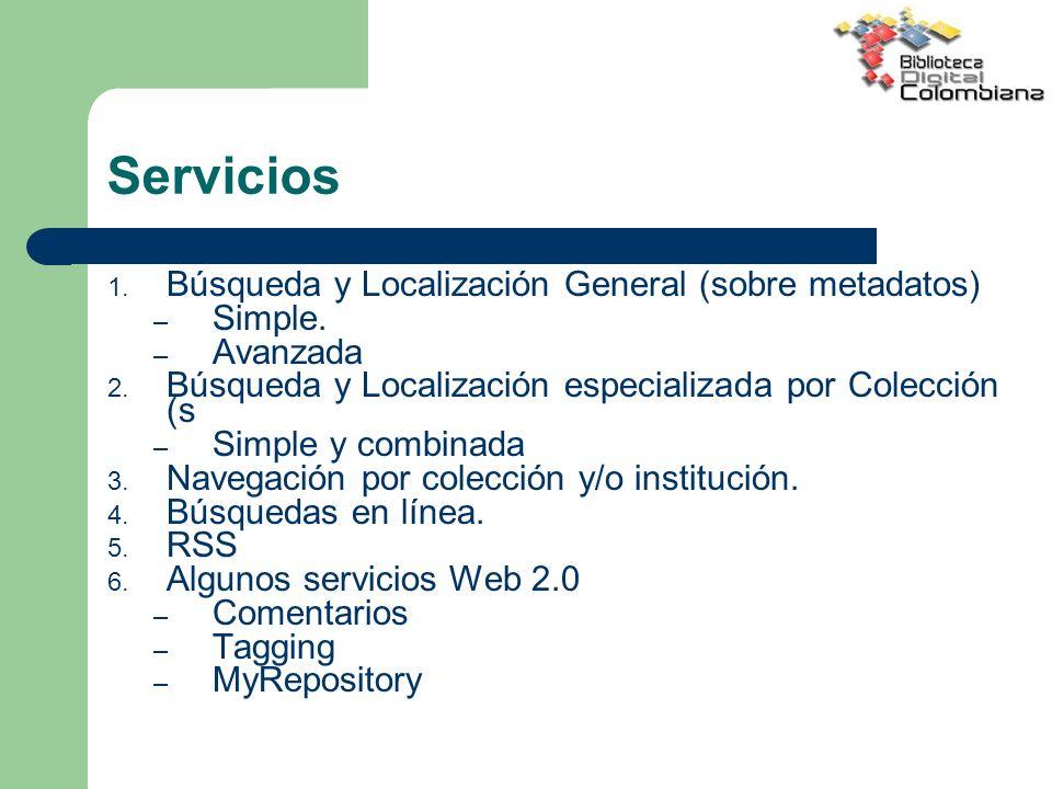 Servicios Búsqueda y Localización General (sobre metadatos) Simple.