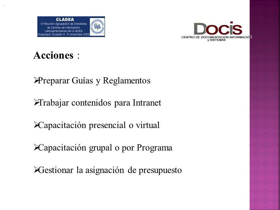Acciones : Preparar Guías y Reglamentos