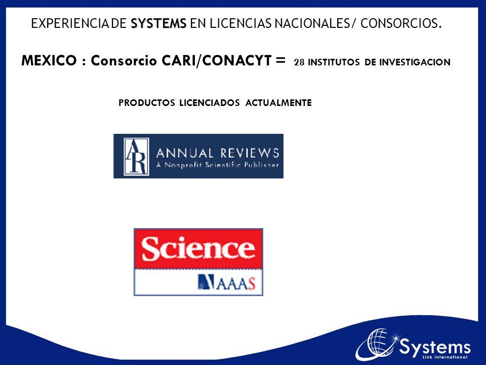 EXPERIENCIA DE SYSTEMS EN LICENCIAS NACIONALES/ CONSORCIOS.