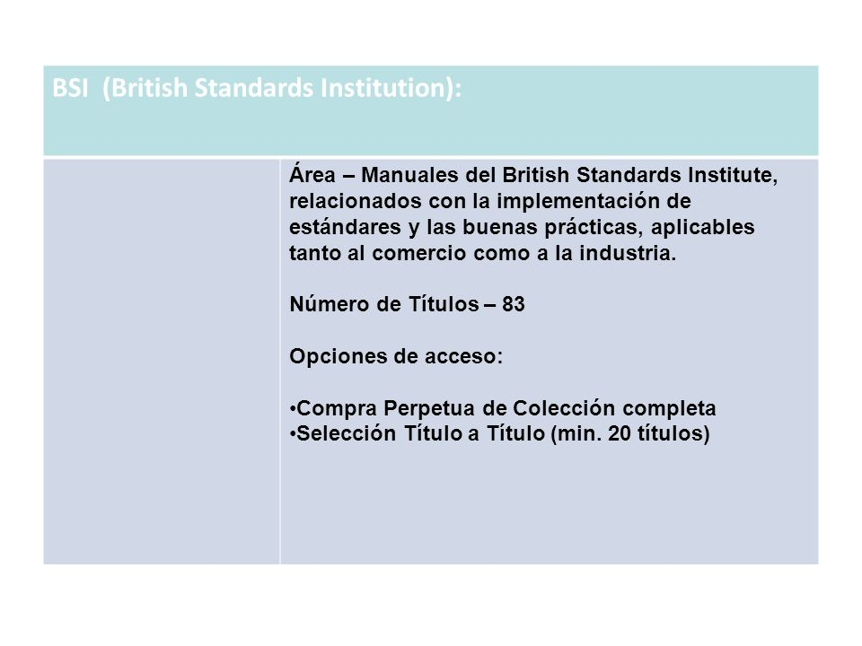 BSI (British Standards Institution):